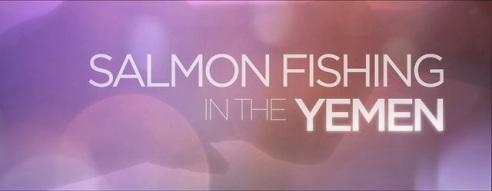 Salmon Fishing in the Yemen title