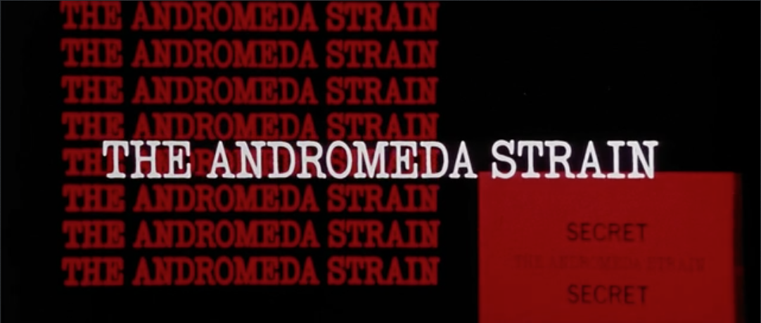 The Andromeda Strain Film Review | It Rains... You Get Wet