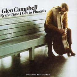 Glen_Campbell_By_the_Time_I_Get_to_Phoenix_album_cover