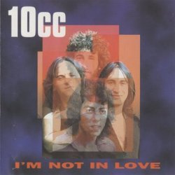 10cc_-_I'm_Not_in_Love_single_front_cover