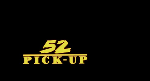 52-pick-up-movie-title